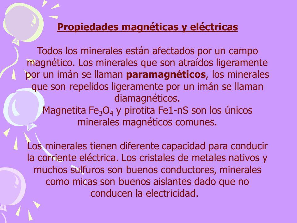 Propiedades magnéticas y eléctricas
