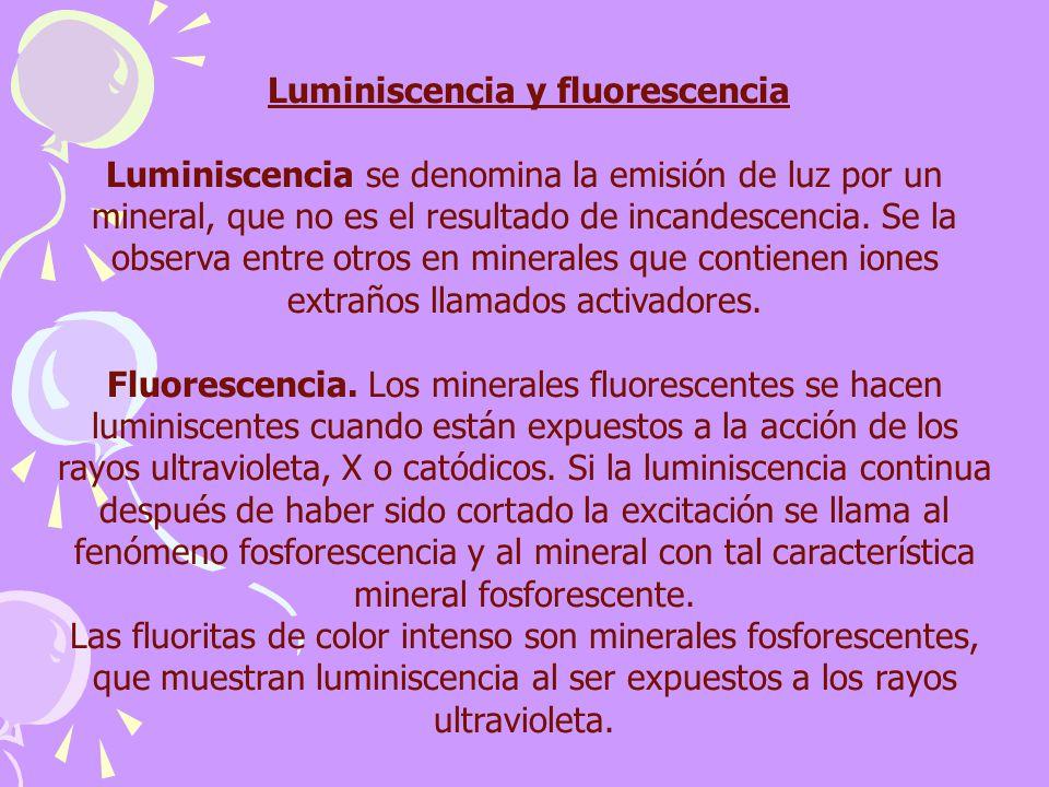 Luminiscencia y fluorescencia