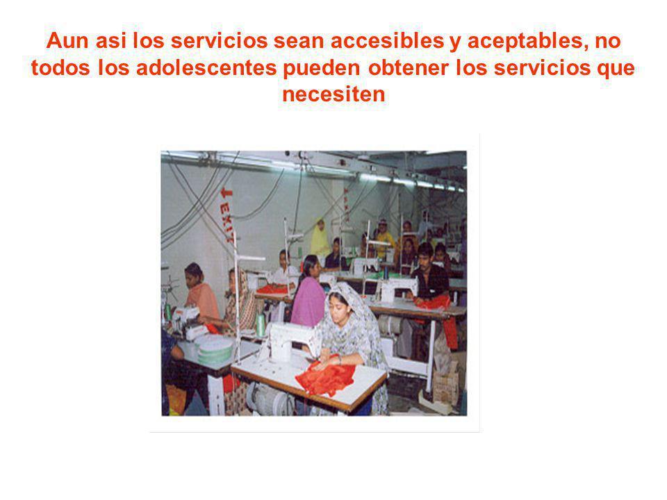 Aun asi los servicios sean accesibles y aceptables, no todos los adolescentes pueden obtener los servicios que necesiten