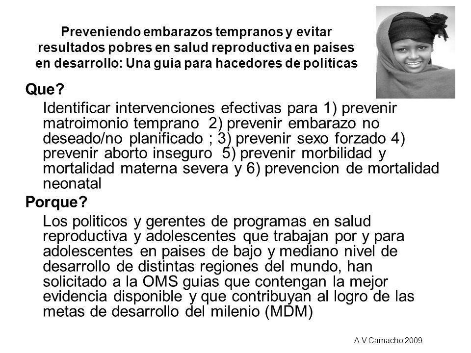 Preveniendo embarazos tempranos y evitar resultados pobres en salud reproductiva en paises en desarrollo: Una guia para hacedores de politicas