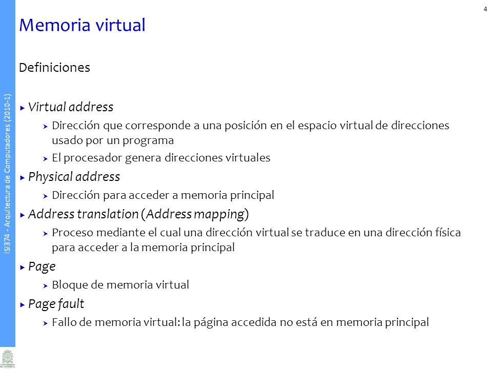 Memoria virtual Definiciones Virtual address Physical address