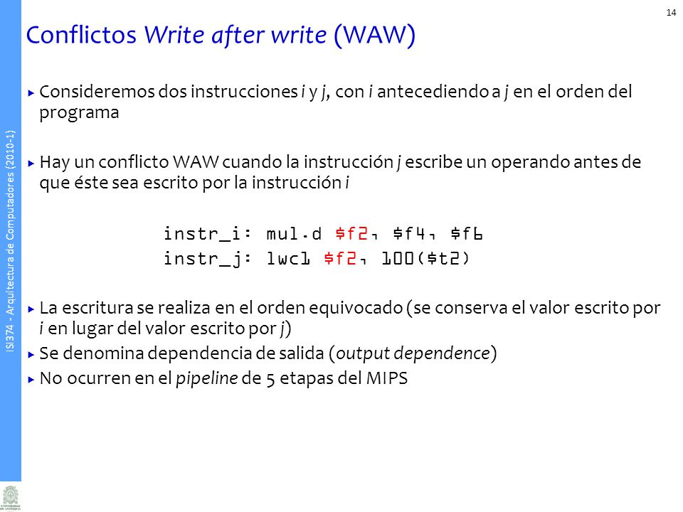 Conflictos Write after write (WAW)
