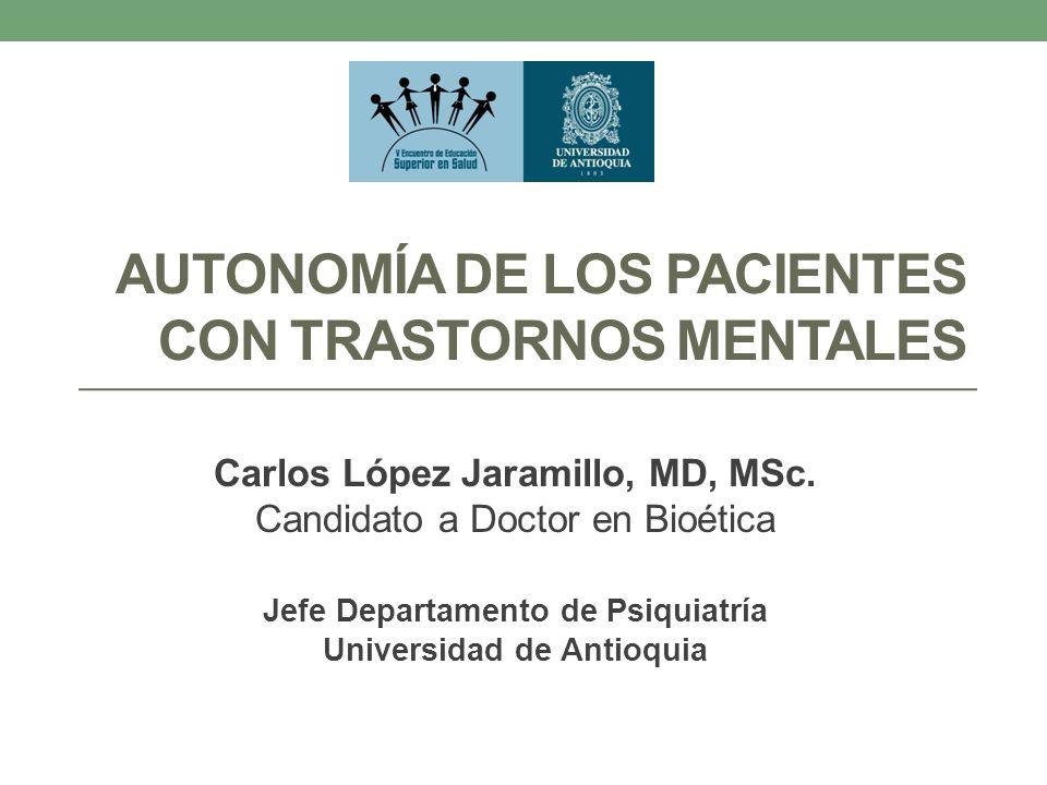 AUTONOMÍA DE LOS PACIENTES CON TRASTORNOS MENTALES