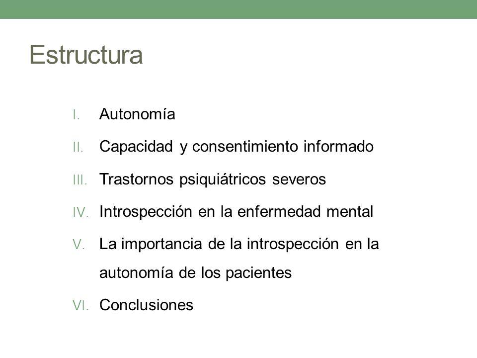 Estructura Autonomía Capacidad y consentimiento informado