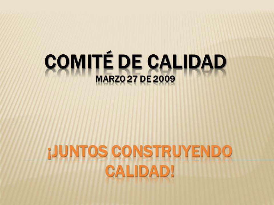 Comité de calidad Marzo 27 de 2009