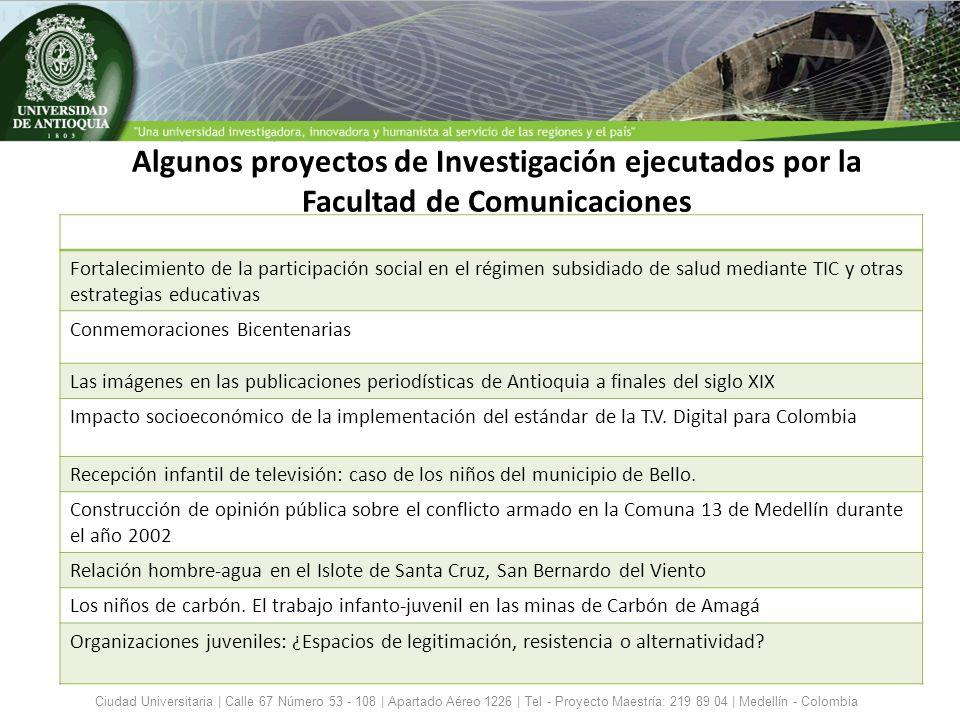 Algunos proyectos de Investigación ejecutados por la Facultad de Comunicaciones