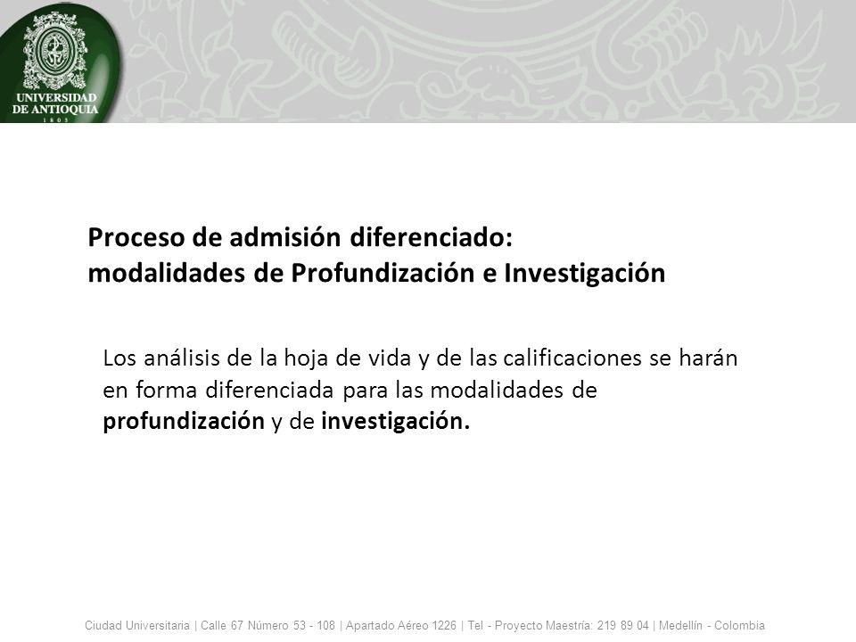 Proceso de admisión diferenciado: modalidades de Profundización e Investigación