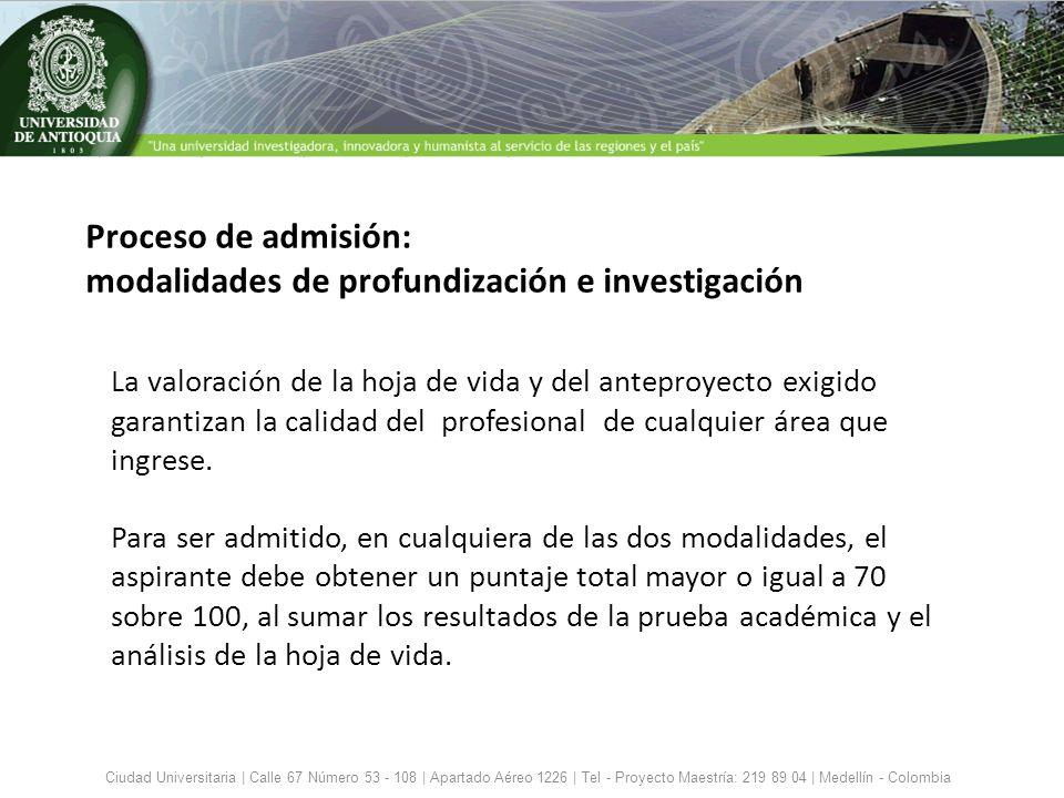 Proceso de admisión: modalidades de profundización e investigación