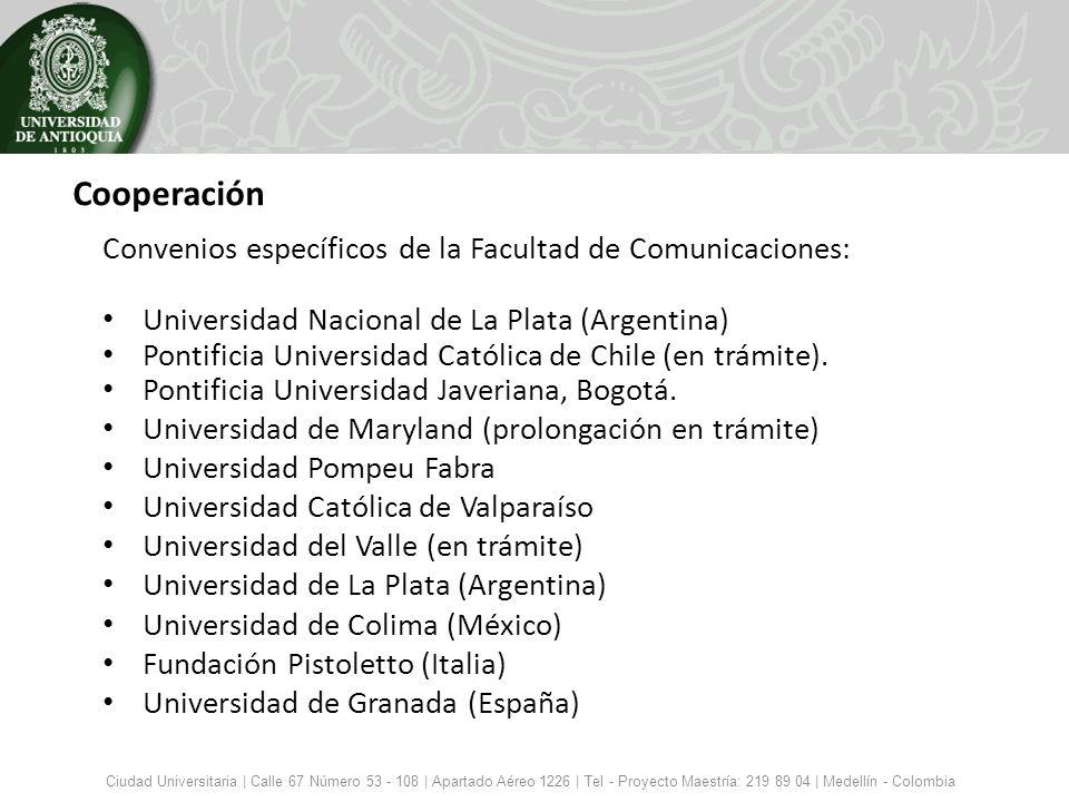 Cooperación Convenios específicos de la Facultad de Comunicaciones: