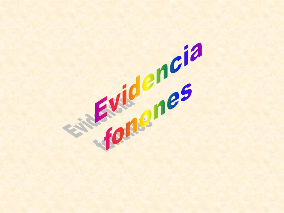Evidencia fonones