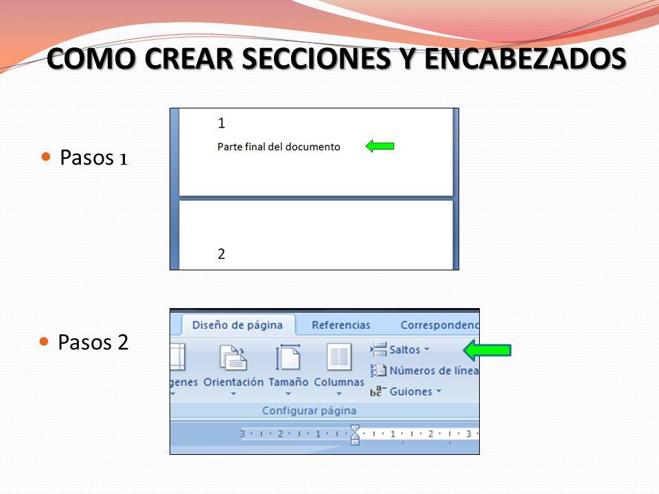 COMO CREAR SECCIONES Y ENCABEZADOS