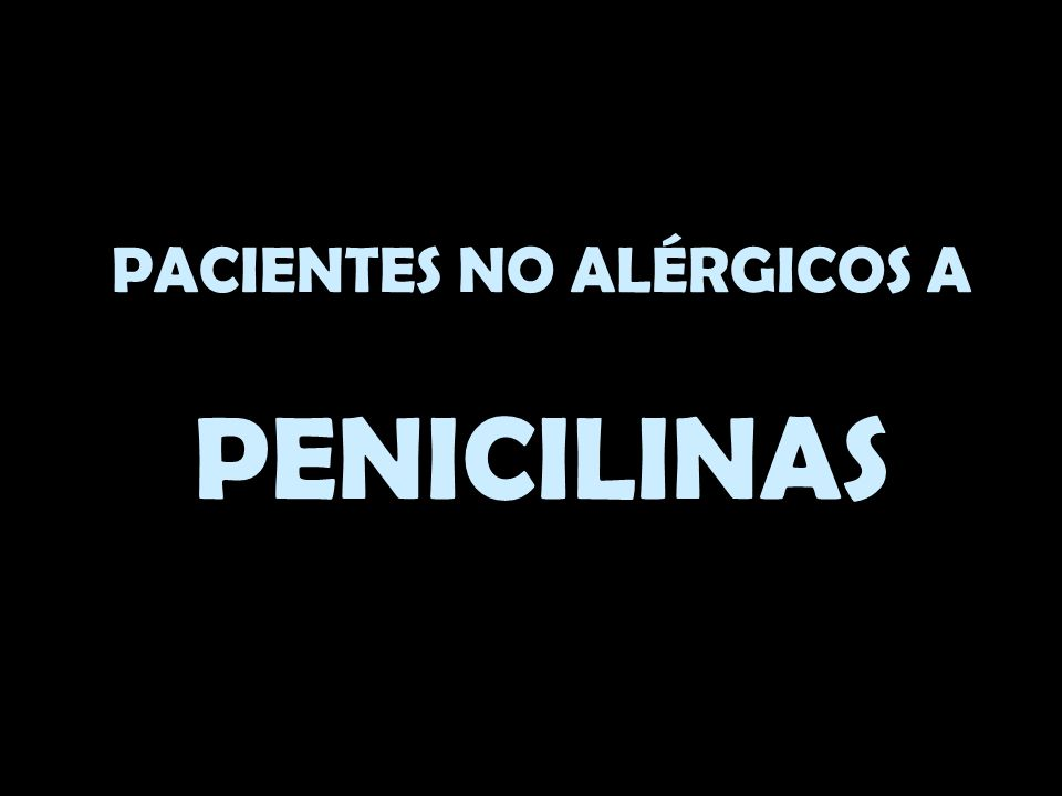 PACIENTES NO ALÉRGICOS A