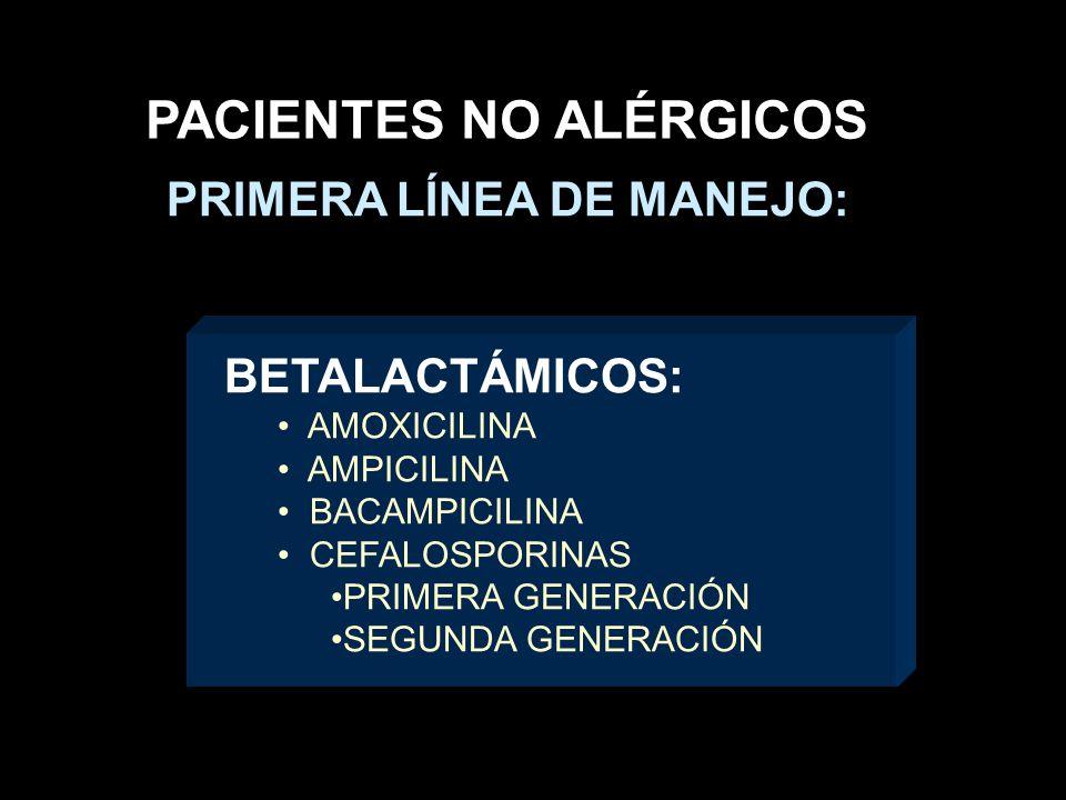 PACIENTES NO ALÉRGICOS PRIMERA LÍNEA DE MANEJO: