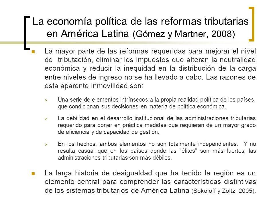 La economía política de las reformas tributarias en América Latina (Gómez y Martner, 2008)