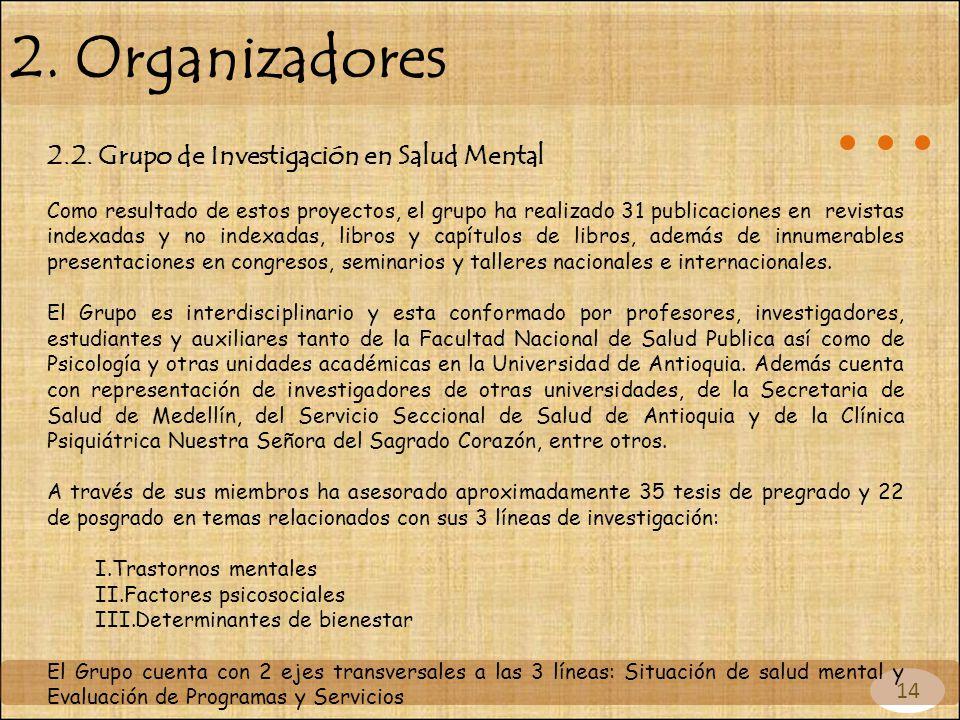 2. Organizadores 2.2. Grupo de Investigación en Salud Mental 14