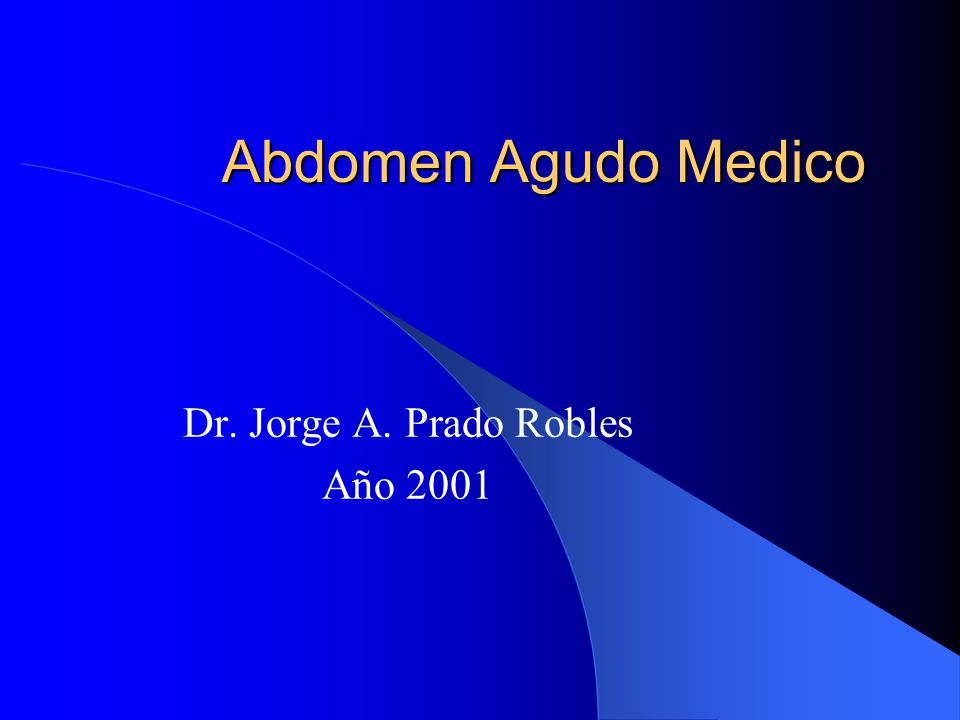 Dr. Jorge A. Prado Robles Año 2001