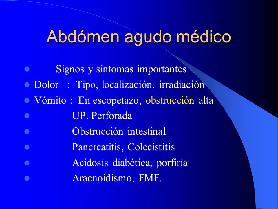 Abdómen agudo médico Signos y síntomas importantes