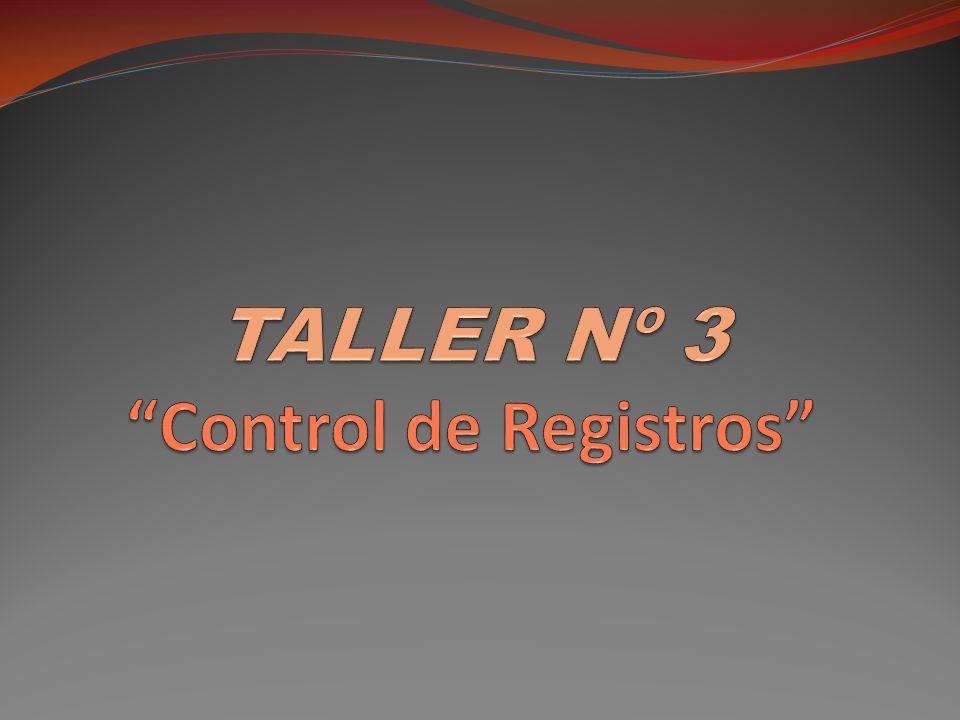 TALLER Nº 3 Control de Registros