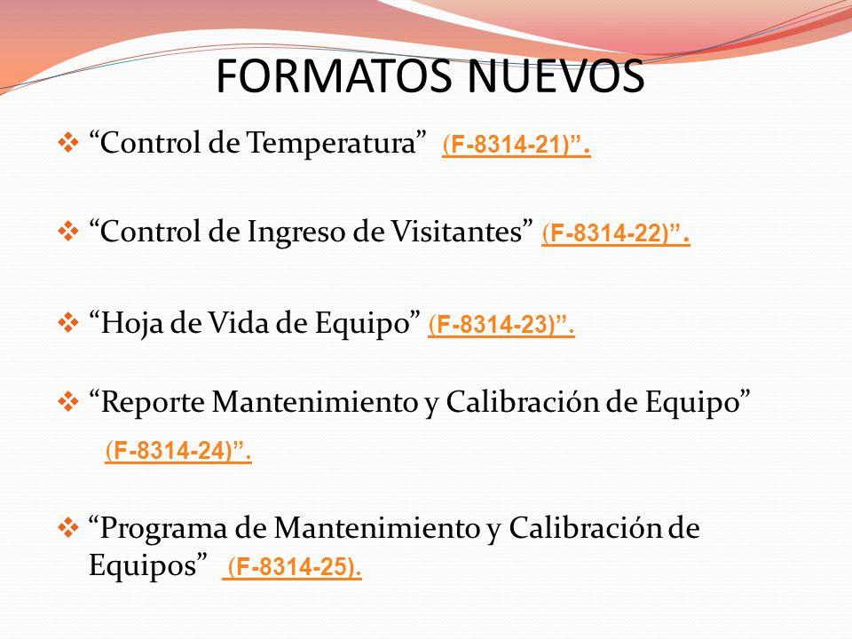FORMATOS NUEVOS (F-8314-24) . Control de Temperatura (F-8314-21) .