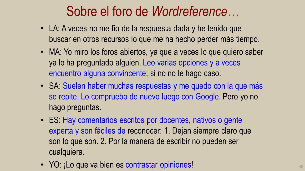Sobre el foro de Wordreference…