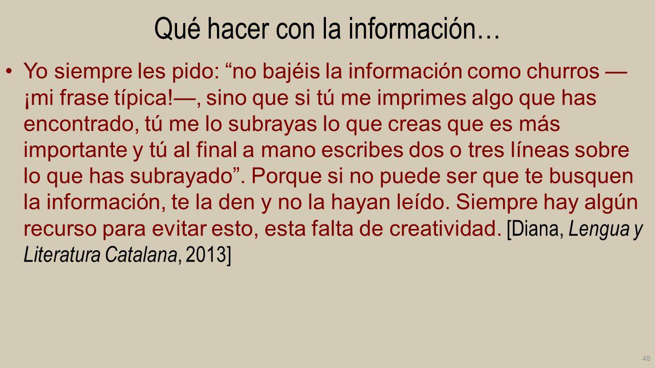 Qué hacer con la información…