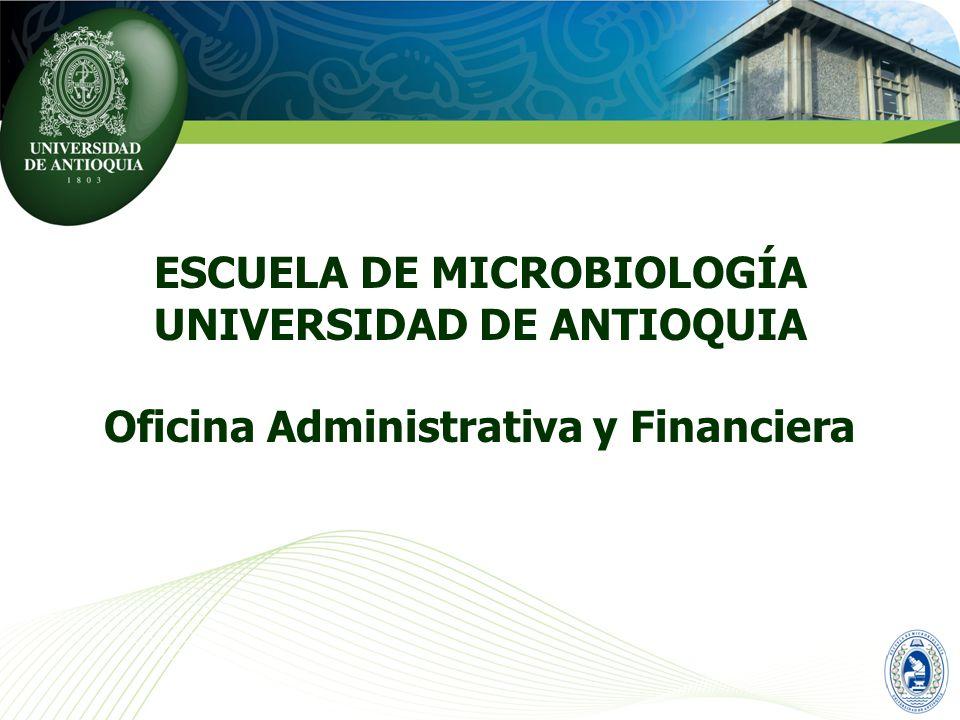 ESCUELA DE MICROBIOLOGÍA UNIVERSIDAD DE ANTIOQUIA