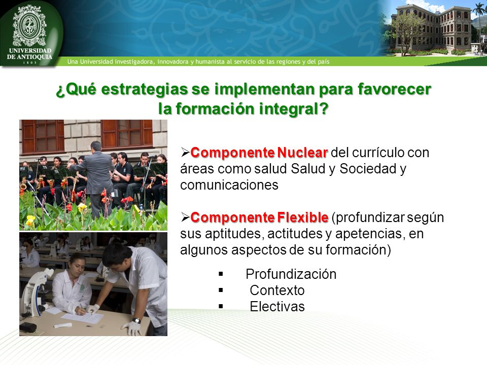 ¿Qué estrategias se implementan para favorecer la formación integral