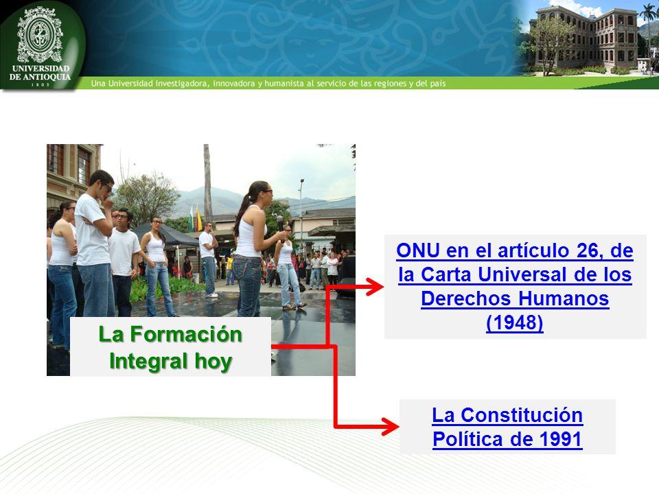La Formación Integral hoy La Constitución Política de 1991