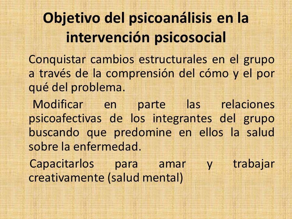 Objetivo del psicoanálisis en la intervención psicosocial