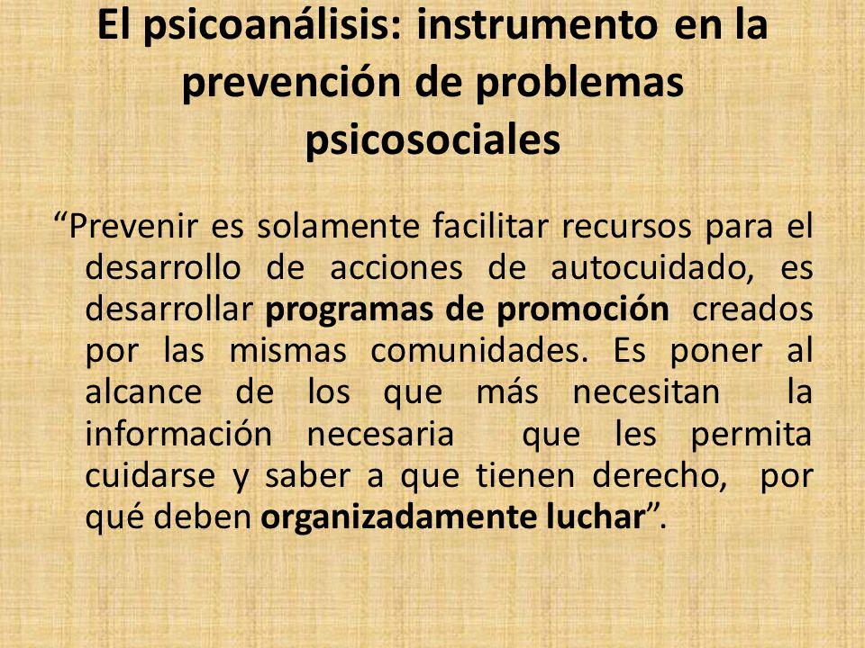 El psicoanálisis: instrumento en la prevención de problemas psicosociales