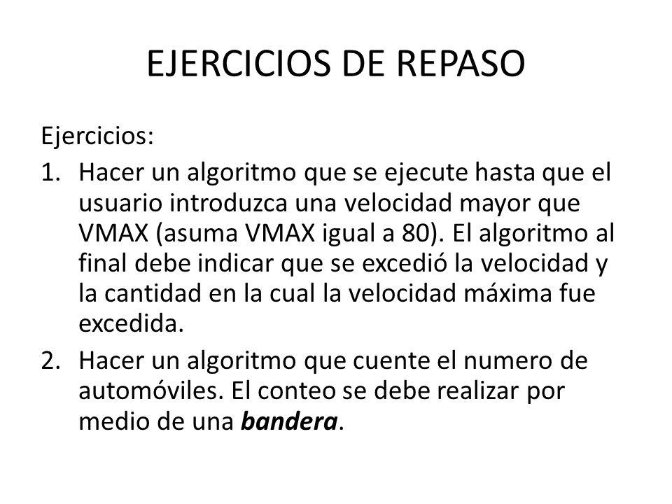 EJERCICIOS DE REPASO Ejercicios: