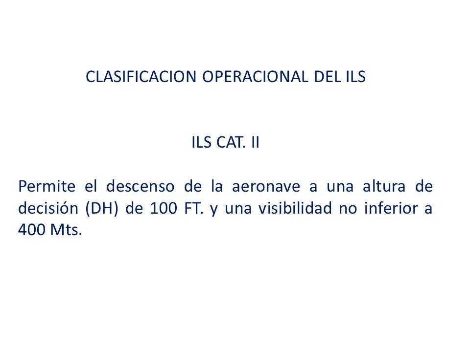 CLASIFICACION OPERACIONAL DEL ILS