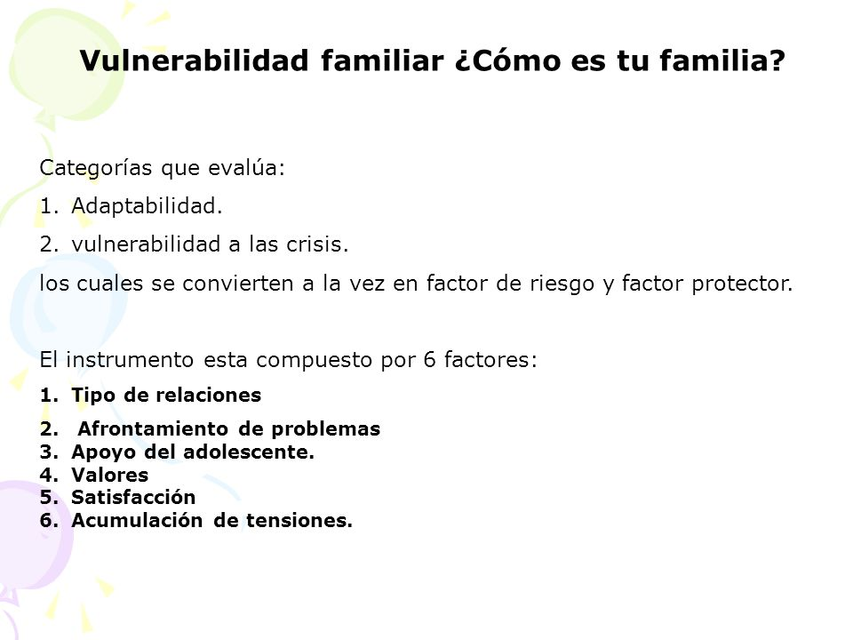 Vulnerabilidad familiar ¿Cómo es tu familia