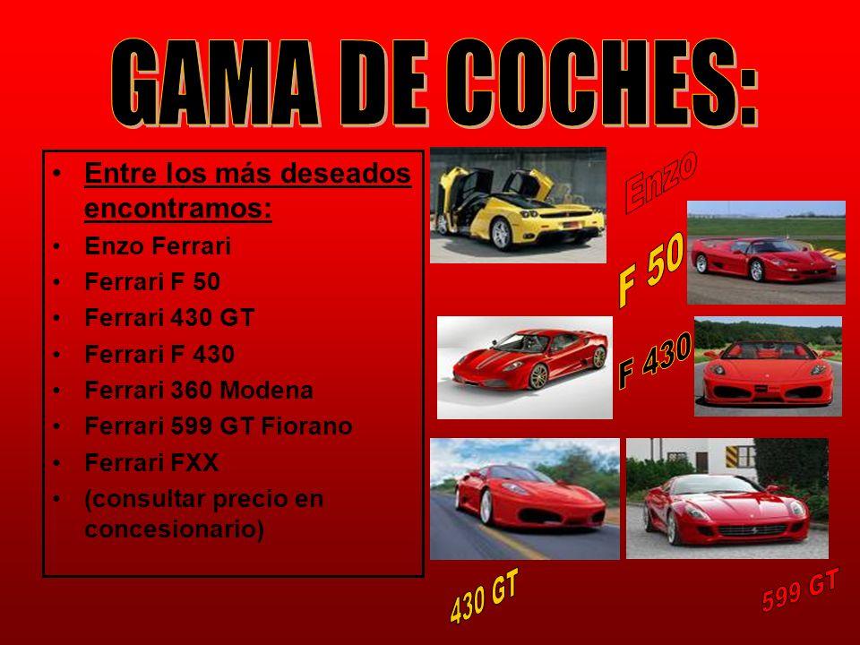 GAMA DE COCHES: Enzo F 50 F 430 430 GT 599 GT