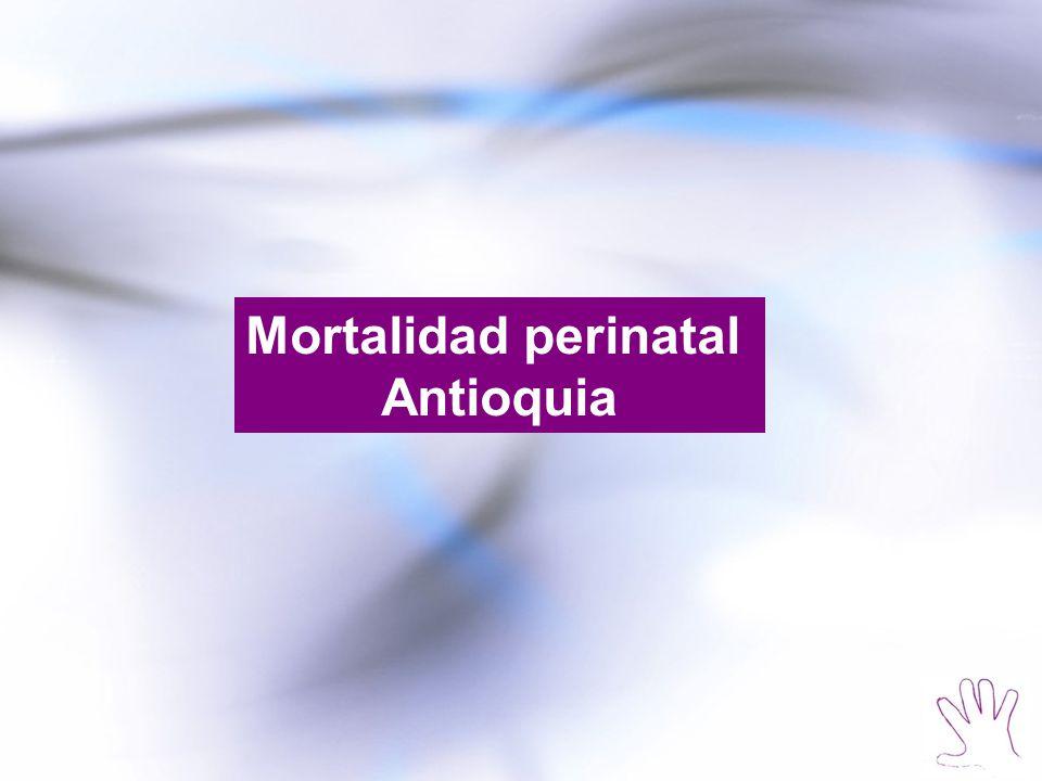 Mortalidad perinatal Antioquia