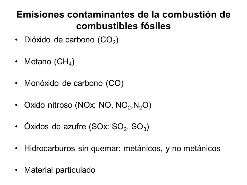 Emisiones contaminantes de la combustión de combustibles fósiles
