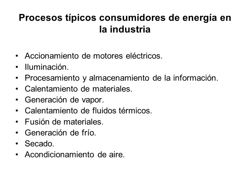 Procesos típicos consumidores de energía en la industria