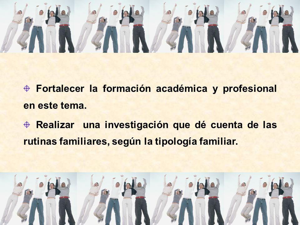 Fortalecer la formación académica y profesional en este tema.