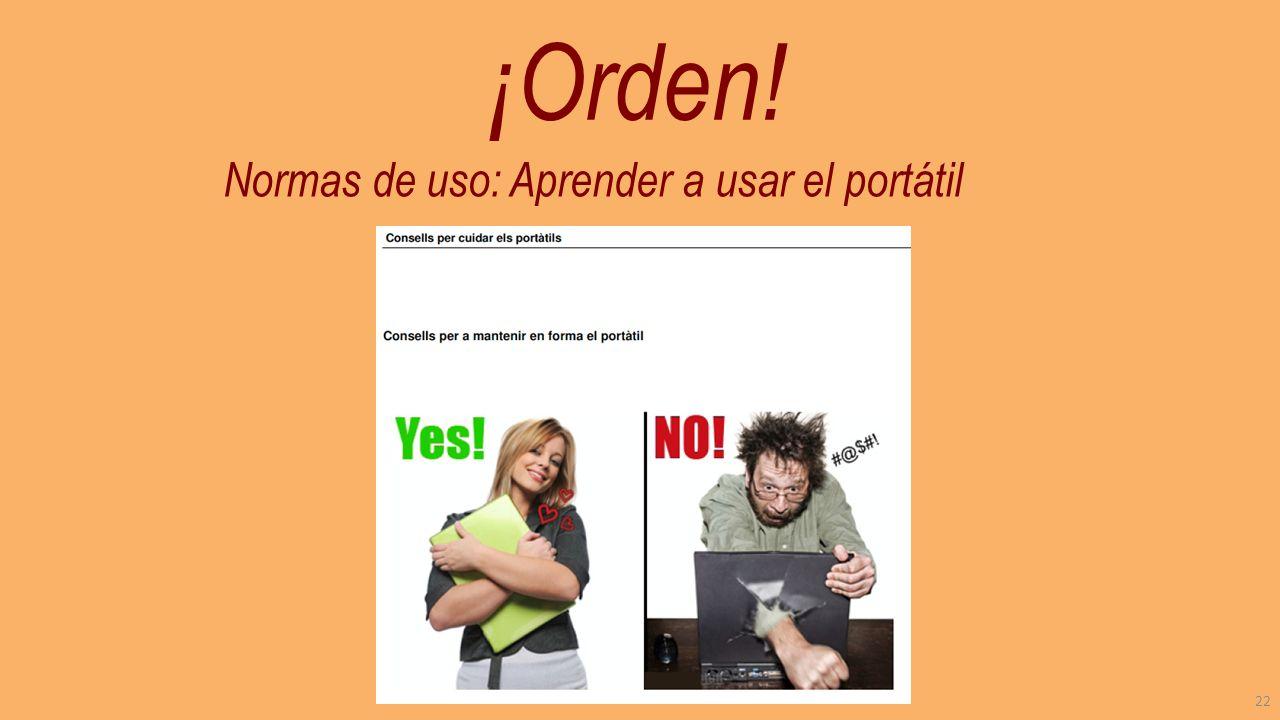 Normas de uso: Aprender a usar el portátil