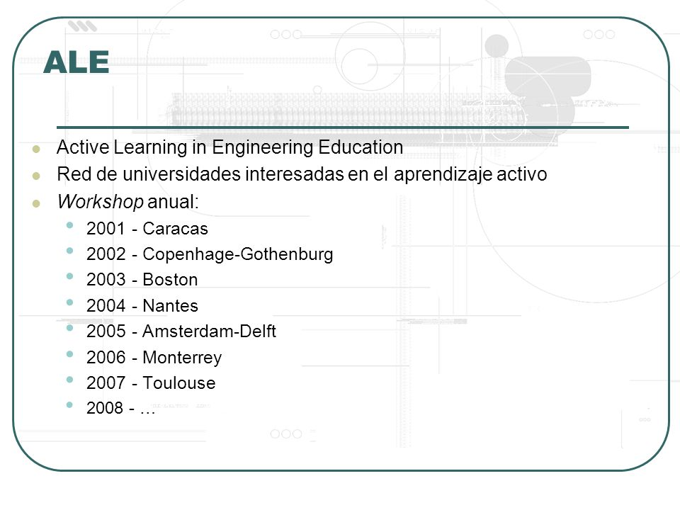 ALE Active Learning in Engineering Education