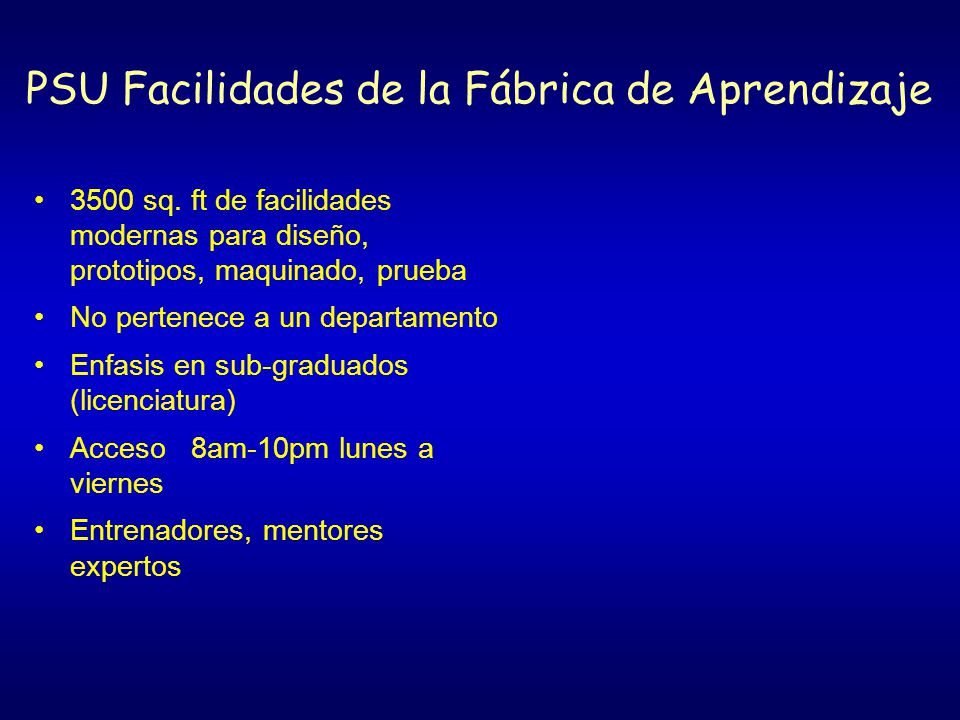 PSU Facilidades de la Fábrica de Aprendizaje