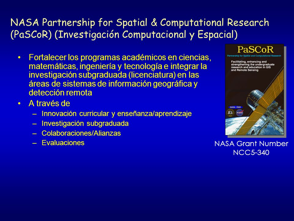 NASA Partnership for Spatial & Computational Research (PaSCoR) (Investigación Computacional y Espacial)