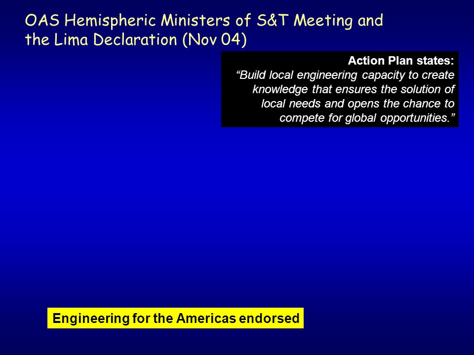 OAS Hemispheric Ministers of S&T Meeting and the Lima Declaration (Nov 04)
