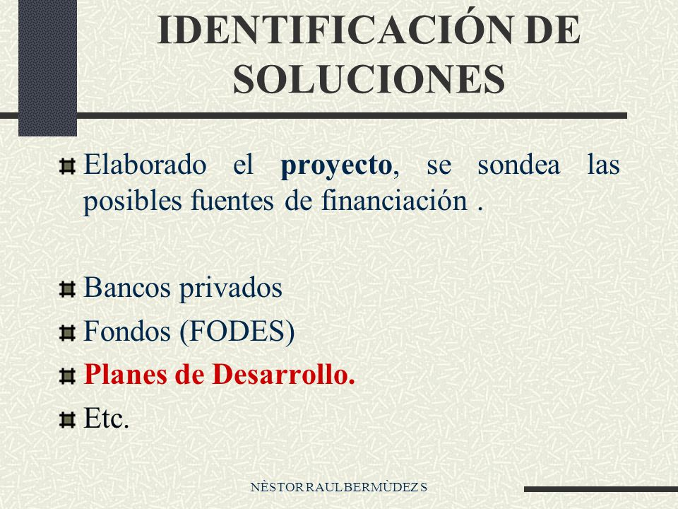 IDENTIFICACIÓN DE SOLUCIONES