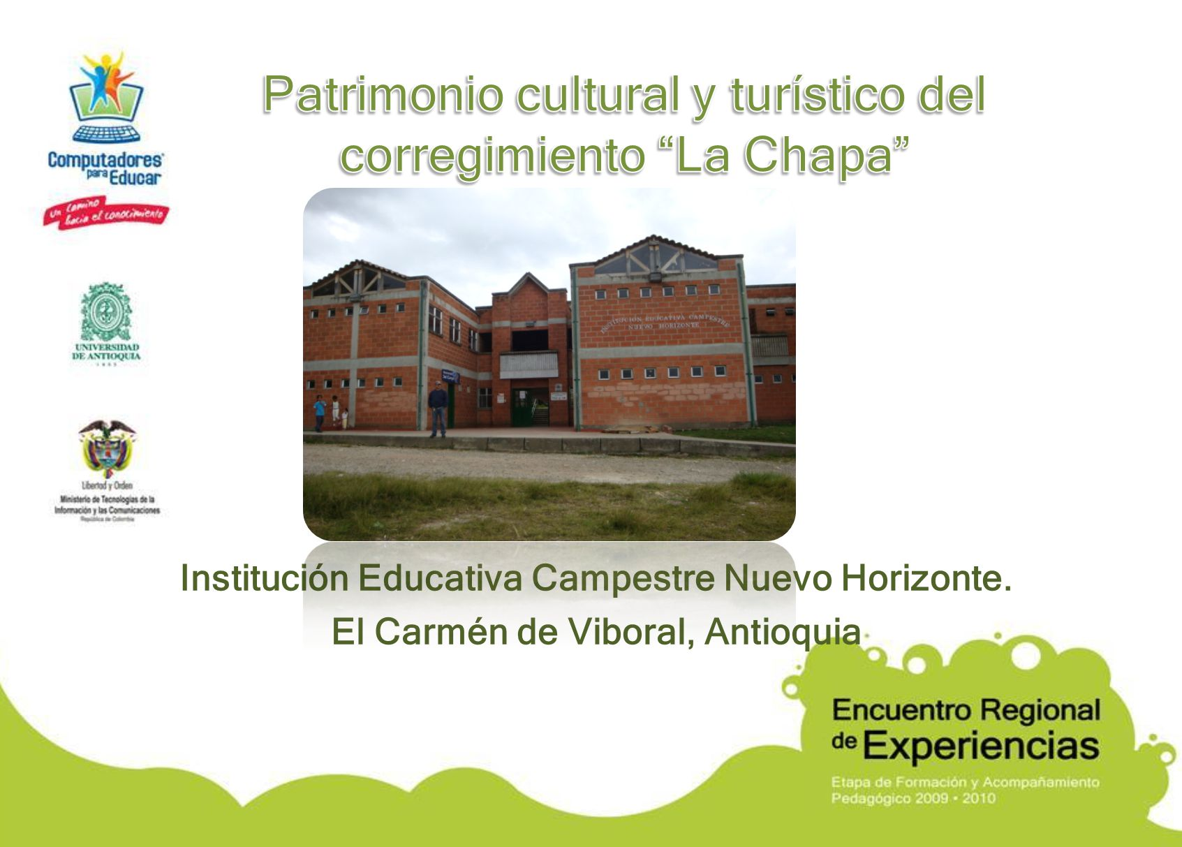 Patrimonio cultural y turístico del corregimiento La Chapa