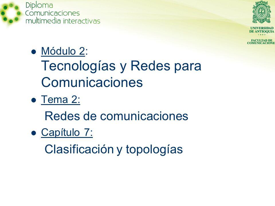 Redes de comunicaciones Clasificación y topologías