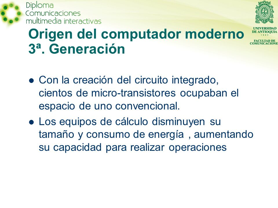 Origen del computador moderno 3ª. Generación