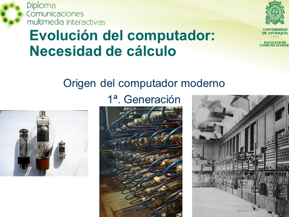 Evolución del computador: Necesidad de cálculo