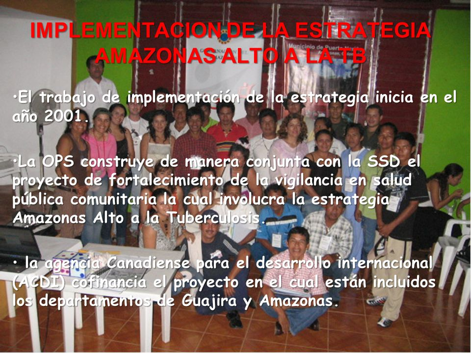 IMPLEMENTACION DE LA ESTRATEGIA AMAZONAS ALTO A LA TB