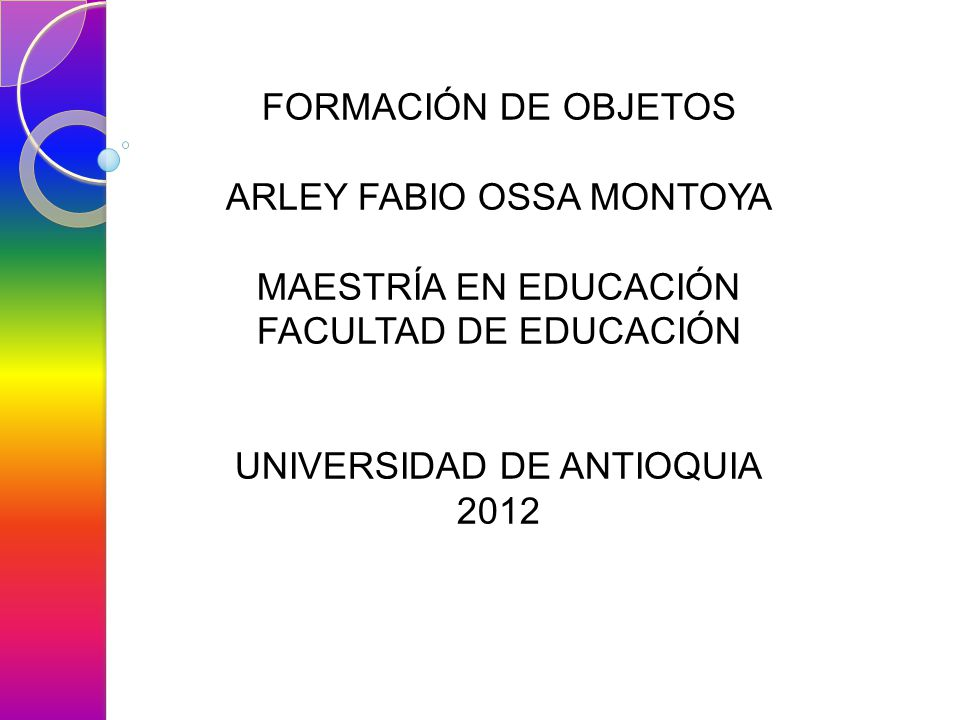 ARLEY FABIO OSSA MONTOYA MAESTRÍA EN EDUCACIÓN FACULTAD DE EDUCACIÓN